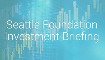 text: seattle foundation investment briefing on a blue background