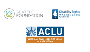 Partner logos with SeaFdn, ACLU, disability rights washington