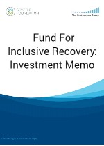 4 - Fund For Inclusive Recovery Investment Memo